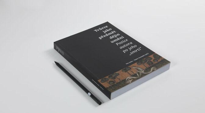 Tvůrce jako předmět dějin umění (Sborník 6.sjezdu)